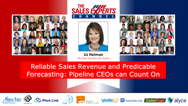 Reliable Sales Revenue and Predicable Forecasting: Pipeline CEOs can Count On