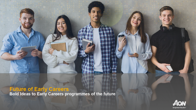 Future of Early Careers - Bold Ideas to Early Careers programmes of the future