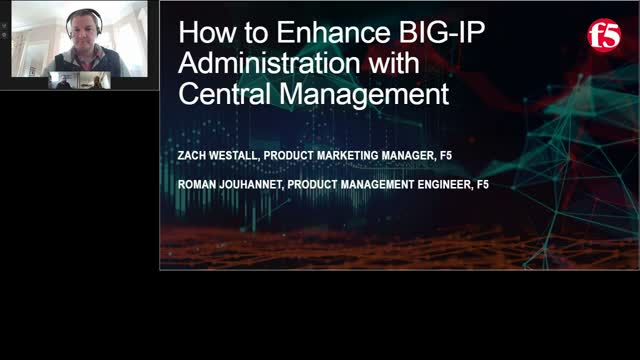 How to Enhance BIG-IP Administration with Central Management