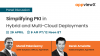 Simplifying PKI in Hybrid and Multi-Cloud Deployments