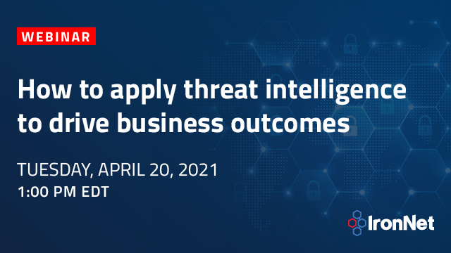 How to apply threat intelligence to drive business outcomes
