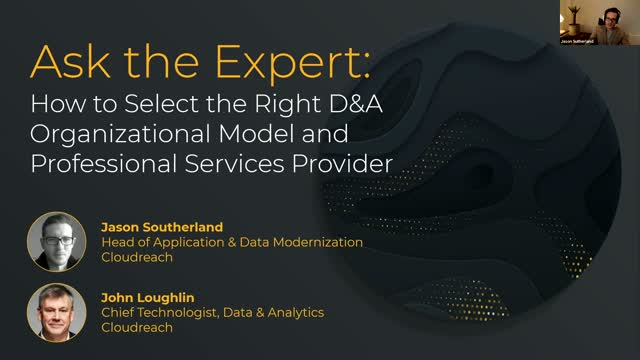 Ask the Expert: How to Select the Right D&A Organizational Model