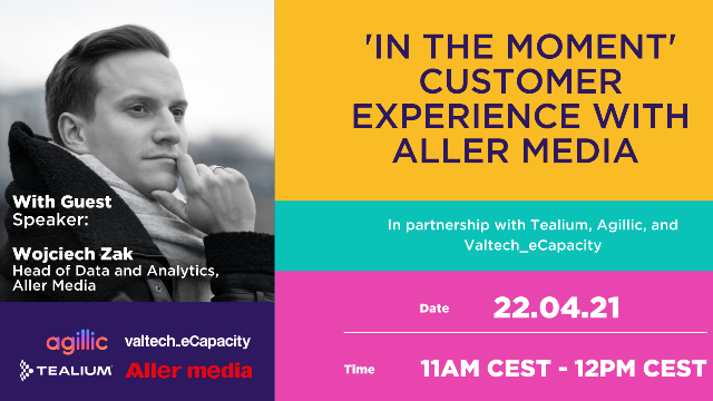 In the Moment Customer Experience with Aller Media