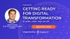Getting ready for Digital Transformation