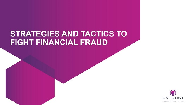 Strategies and tactics to fight financial fraud