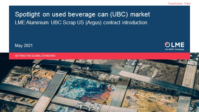 LME and Argus: spotlight on the used beverage can (UBC) market