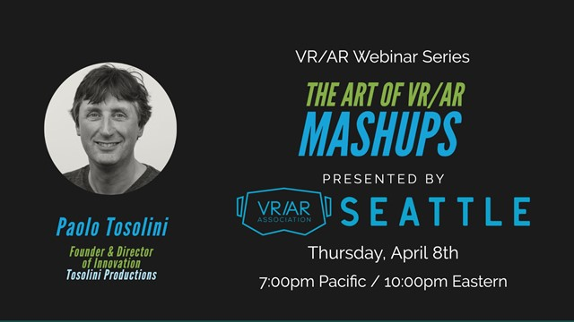 The Art of VR/AR Mashups with Paolo Tosilinni