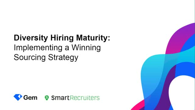 Diversity Hiring Maturity: Implementing a Winning Sourcing Strategy