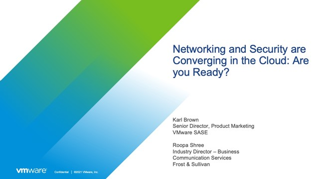 Networking and Security are Converging in the Cloud: Are you Ready?