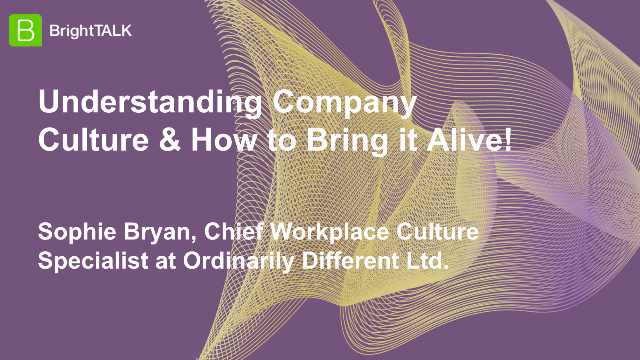 Understanding Company Culture & How to Bring it Alive!