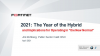 2021 'Year of the Hybrid' and How it Impacts Governments