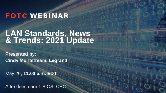 LAN Standards, News & Trends: 2021 Update