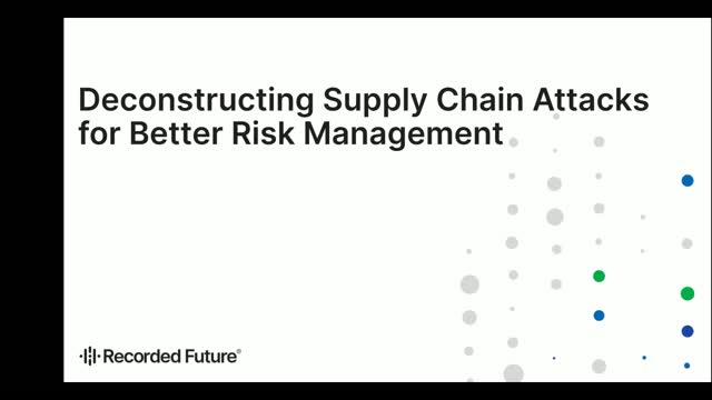 Deconstructing Supply Chain Attacks for Better Risk Management