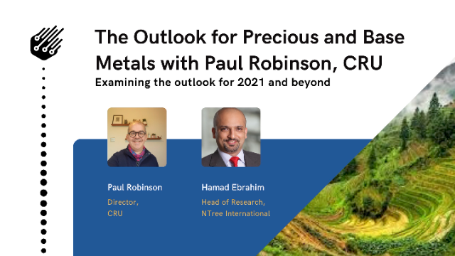 The Outlook for Precious and Base Metals with Paul Robinson, CRU