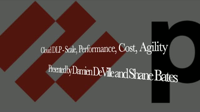 PANuggets - Episode 23: Cloud based DLP - scale, performance, cost and agility!