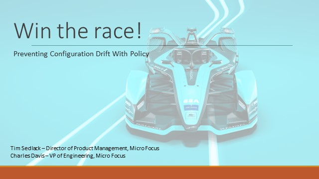 Win the race! Preventing Configuration Drift with Policy