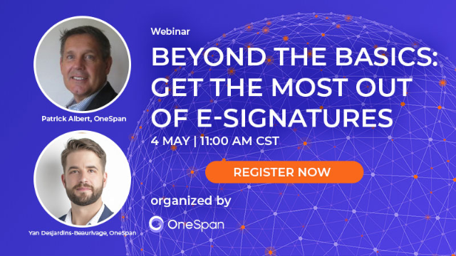 Beyond the Basics: Get the Most Out of E-Signatures