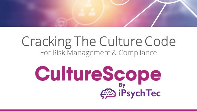 Using Behavioural Science to Crack the Culture Code for Risk Management