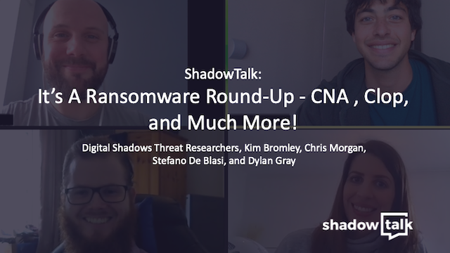 Podcast: It's A Ransomware Round-Up - CNA , Clop, and Much More!
