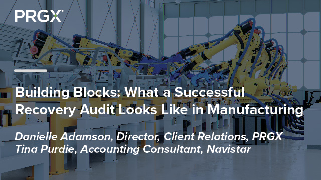 Building Blocks: What A Successful Recovery Audit Looks Like In Manufacturing