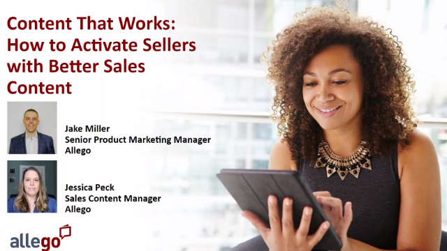 Content That Works: How to Activate Sellers with Better Sales Content