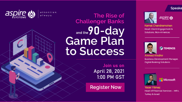 The Rise of Challenger Banks and the 90-day Game Plan to Success