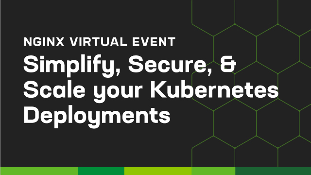 Simplify, Secure, & Scale your K8s deployments with NGINX & Rancher