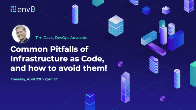 Common Pitfalls of Infrastructure as Code, and How DevOps teams Can Avoid Them