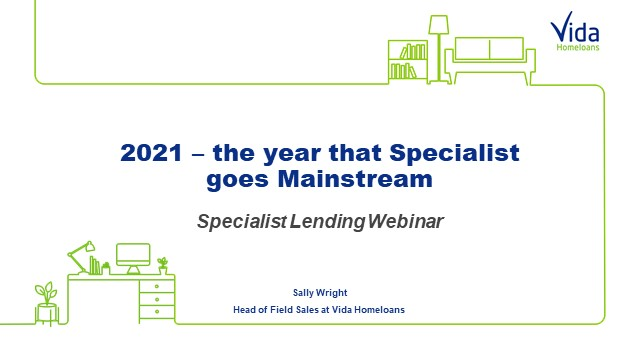 2021 – The year that Specialist goes Mainstream
