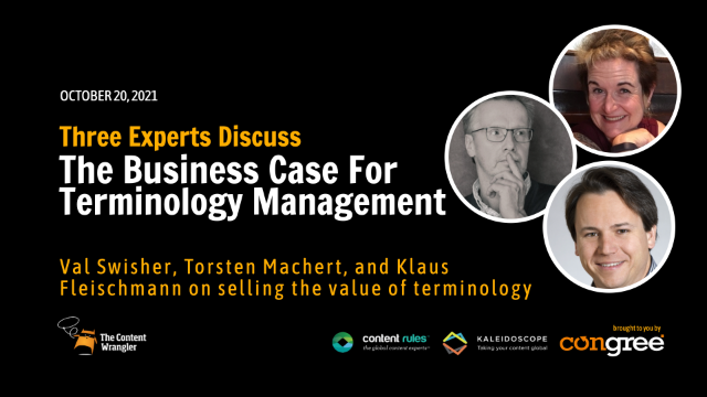 The Business Case for Terminology Management: Three Experts Sell The Value