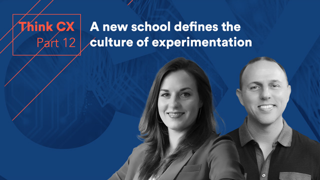 Think CX Series: A New School Defines the Culture of Experimentation
