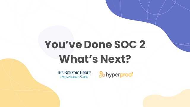 You've done SOC 2, What's Next?