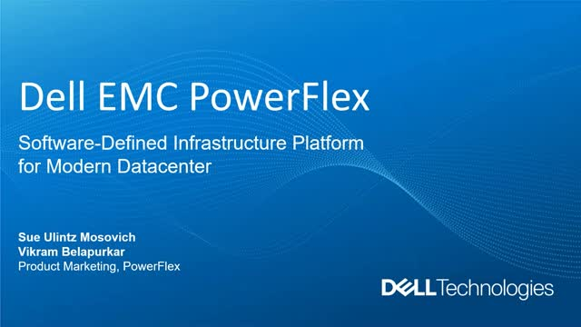 Dell EMC PowerFlex – Super Charge your Data Center