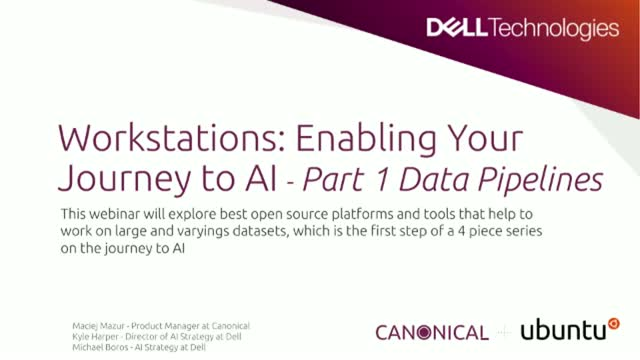 Workstations: Enabling Your Journey to AI | Part 1 Data Pipelines