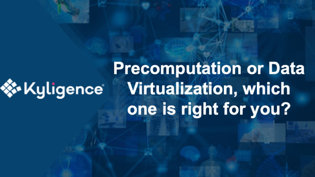 Precomputation or Data Virtualization, which one is right for you?