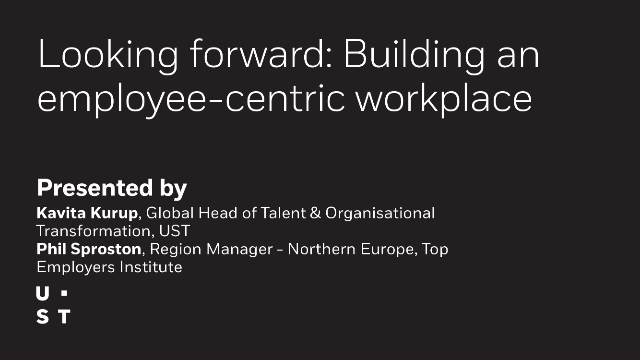 Looking forward: Building an employee-centric workplace