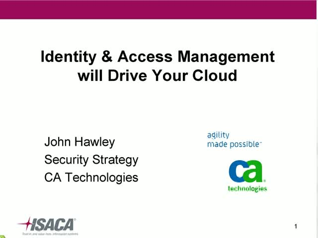 Identity & Access Management will Drive Your Cloud