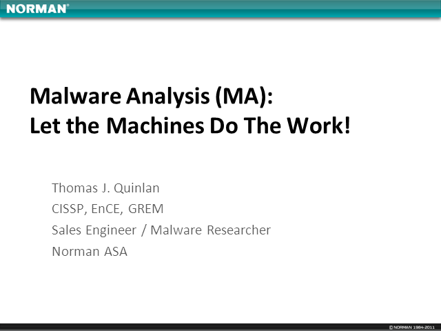 Malware Analysis: Let the Computer Do the Work!