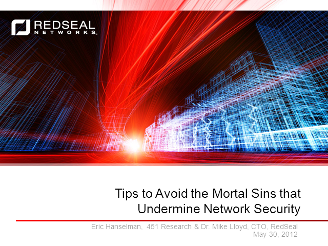 Tips to Avoid the Mortal Sins That Undermine Network Security