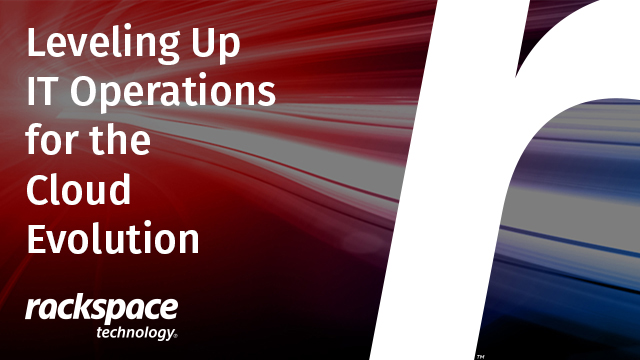 Leveling Up IT Operations for the Cloud Evolution