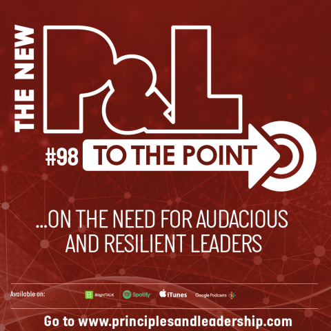The New P&L TO THE POINT on the Need for Audacious and Resilient Leadership