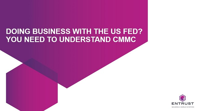Doing business with the US Fed? You need to understand CMMC