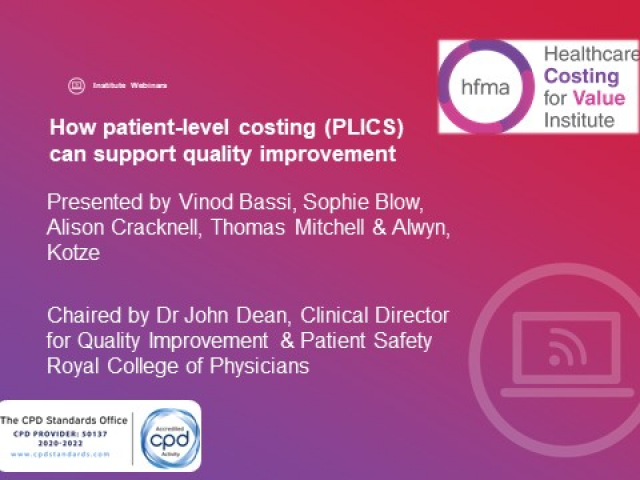 How patient-level costing (PLICS)  can support quality improvement