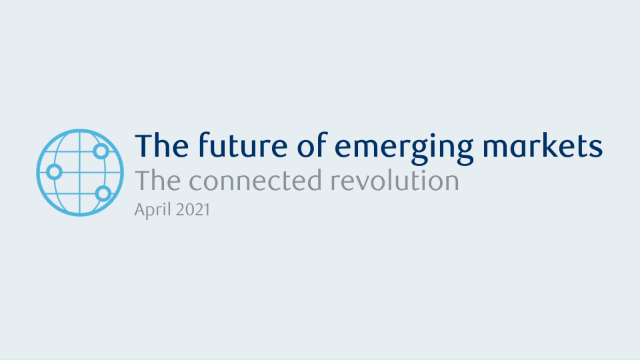 The future of emerging markets: A connected revolution