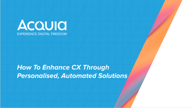 How To Enhance CX Through Personalised, Automated Solutions