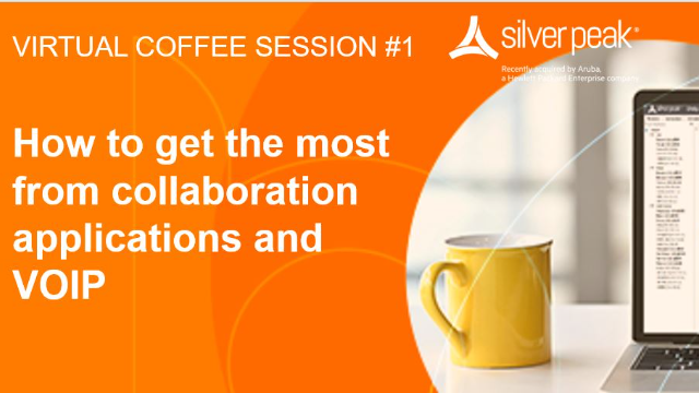 SD-WAN Coffee Session: Get the most from collaboration applications and VOIP