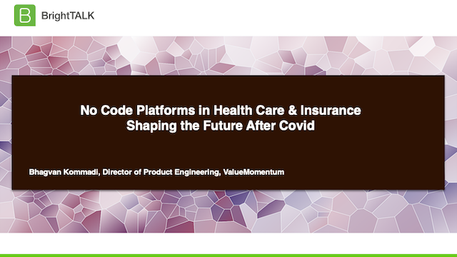 No Code Platforms in Health Care & Insurance Shaping the Future After Covid