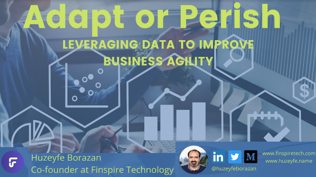 Adapt or Perish: Leveraging Data to Improve Business Agility