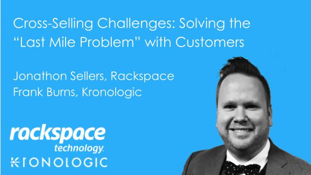Cross-Selling Challenges - Solving the Last Mile Problem with your Customers