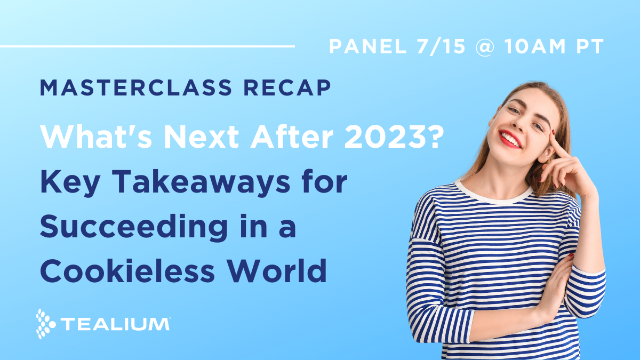 What's Next for Advertisers After 2023? Masterclass Recap